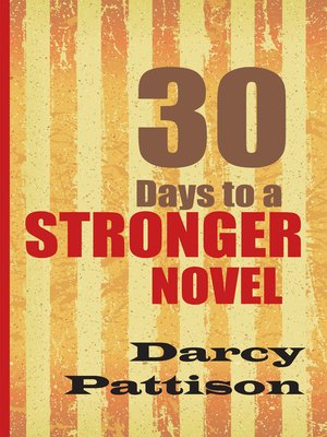 cover image of 30 Days to a Stronger Novel