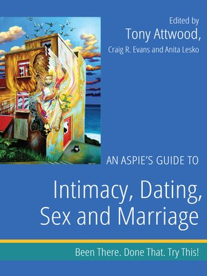cover image of An Aspie's Guide to Intimacy, Dating, Sex and Marriage