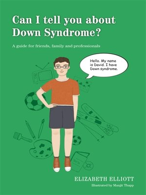 cover image of Can I tell you about Down Syndrome?