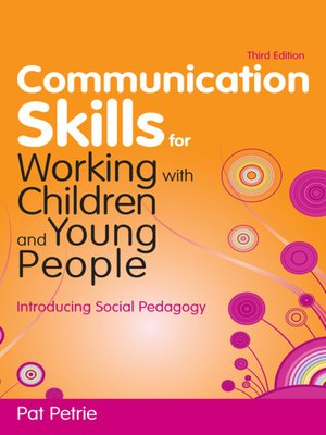 cover image of Communication Skills for Working with Children and Young People