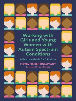 cover image of Working with Girls and Young Women with an Autism Spectrum Condition