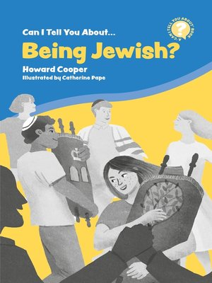 cover image of Can I Tell You About Being Jewish?
