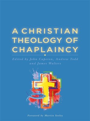 cover image of A Christian Theology of Chaplaincy
