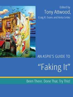 "cover image of An Aspie's Guide to ""Faking It"""