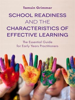 cover image of School Readiness and the Characteristics of Effective Learning