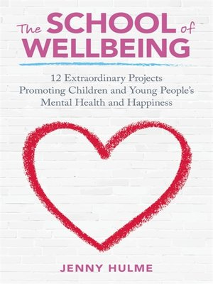 cover image of The School of Wellbeing