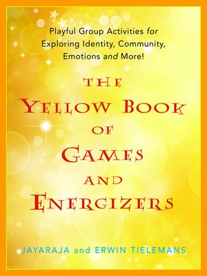 cover image of The Yellow Book of Games and Energizers