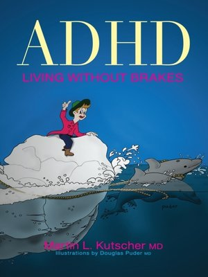 cover image of ADHD--Living without Brakes