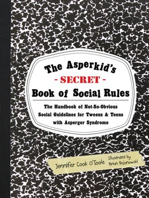 cover image of The Asperkid's (Secret) Book of Social Rules