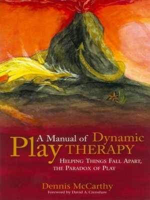 cover image of A Manual of Dynamic Play Therapy
