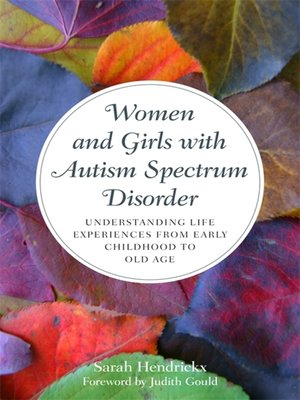 cover image of Women and Girls with Autism Spectrum Disorder