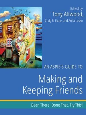 cover image of An Aspie's Guide to Making and Keeping Friends
