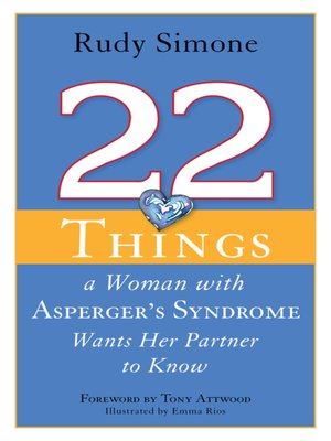 cover image of 22 Things a Woman with Asperger's Syndrome Wants Her Partner to Know