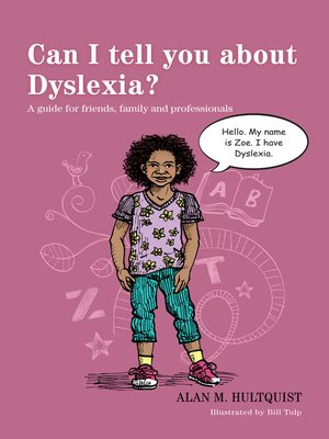 cover image of Can I tell you about Dyslexia?