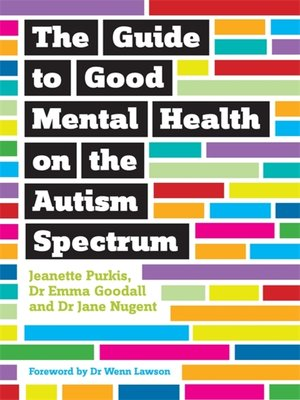 cover image of The Guide to Good Mental Health on the Autism Spectrum