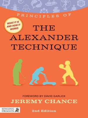 cover image of Principles of the Alexander Technique
