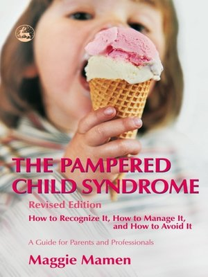 cover image of The Pampered Child Syndrome