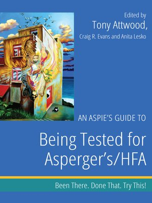 cover image of An Aspie's Guide to Being Tested for Asperger's/HFA