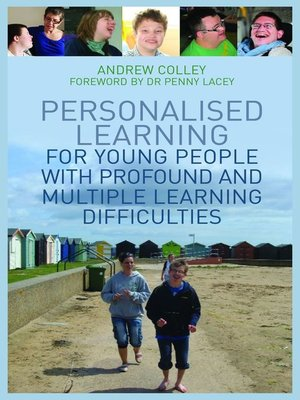 cover image of Personalised Learning for Young People with Profound and Multiple Learning Difficulties
