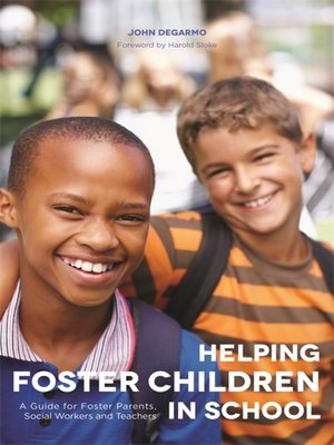 cover image of Helping Foster Children In School