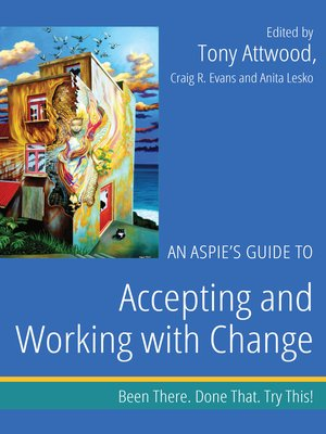 cover image of An Aspie's Guide to Accepting and Working with Change