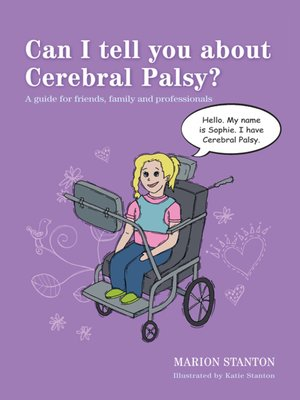 cover image of Can I tell you about Cerebral Palsy?