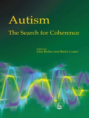 cover image of Autism--The Search for Coherence