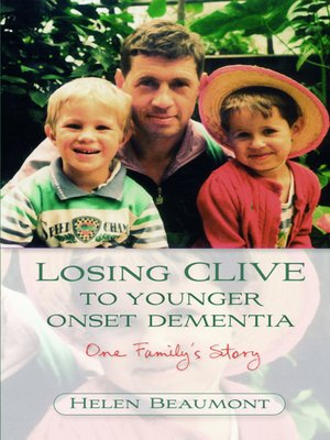 cover image of Losing Clive to Younger Onset Dementia
