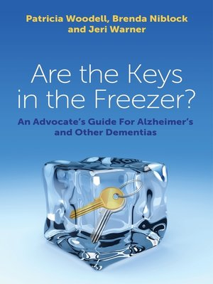 cover image of Are the Keys in the Freezer?