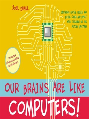 cover image of Our Brains Are Like Computers!
