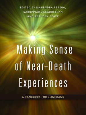 cover image of Making Sense of Near-Death Experiences