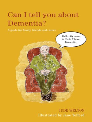 cover image of Can I tell you about Dementia?