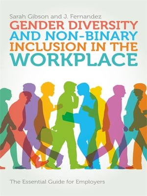 cover image of Gender Diversity and Non-Binary Inclusion in the Workplace