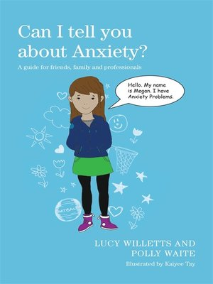 cover image of Can I tell you about Anxiety?