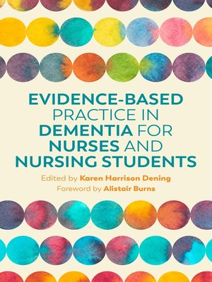 cover image of Evidence-Based Practice in Dementia for Nurses and Nursing Students