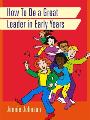 cover image of How to Be a Great Leader in Early Years