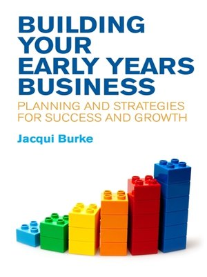 cover image of Building Your Early Years Business