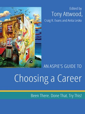 cover image of An Aspie's Guide to Choosing a Career