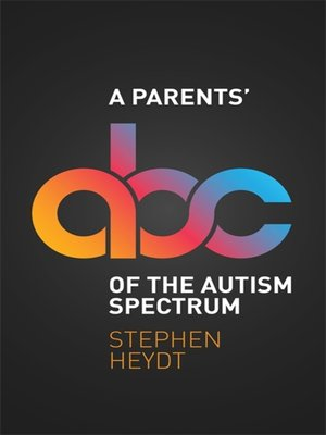 cover image of A Parents' ABC of the Autism Spectrum