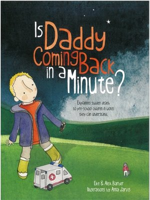 cover image of Is Daddy Coming Back in a Minute?
