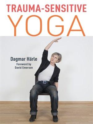cover image of Trauma-Sensitive Yoga