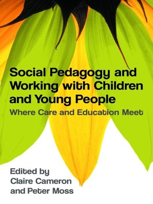 cover image of Social Pedagogy and Working with Children and Young People