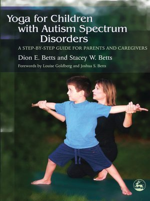 cover image of Yoga for Children with Autism Spectrum Disorders