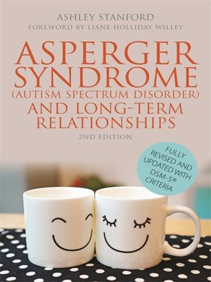 cover image of Asperger Syndrome (Autism Spectrum Disorder) and Long-Term Relationships