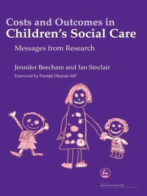 cover image of Costs and Outcomes in Children's Social Care