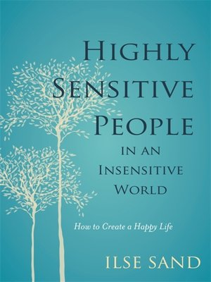 cover image of Highly Sensitive People in an Insensitive World