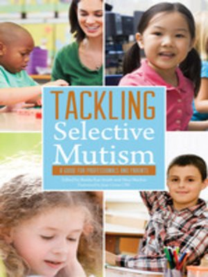 cover image of Tackling Selective Mutism