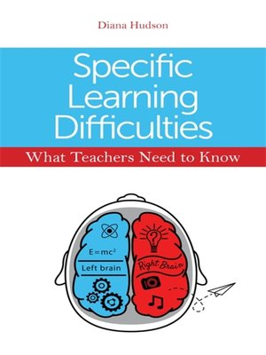 cover image of Specific Learning Difficulties--What Teachers Need to Know