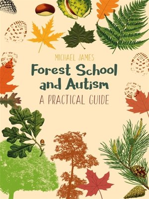 cover image of Forest School and Autism