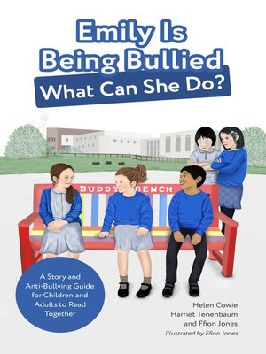 cover image of Emily Is Being Bullied, What Can She Do?